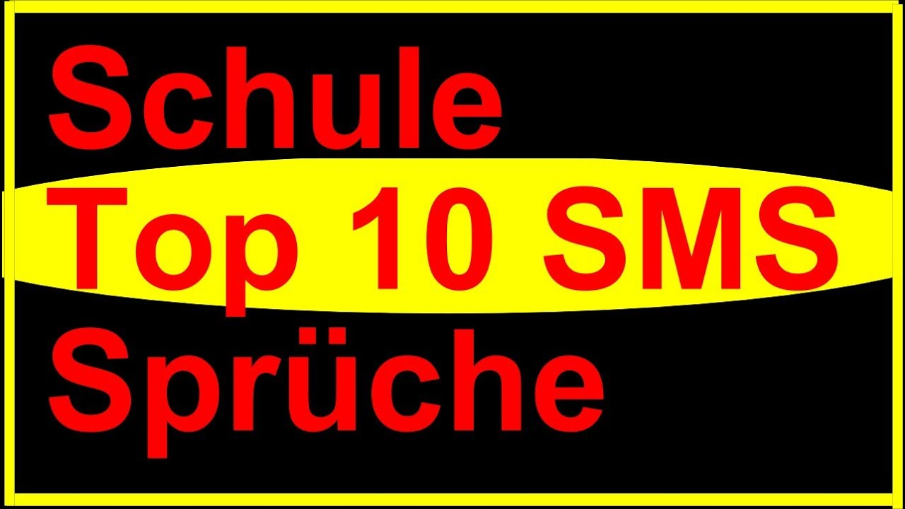 Schule Top 10 Lustige Sms Spruche Youtube