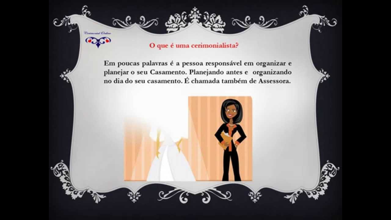 Matrimonio O Que é : O que é uma cerimonialista video aula cerimonial online