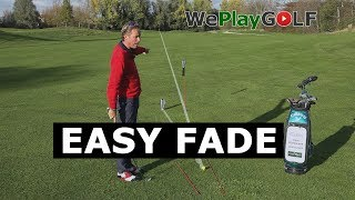 Golf instruction: Easy tip to fade the golf ball - How to curve the golf ball from left to right