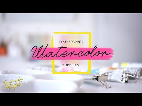 4 Essential Watercolor Supplies for Beginners