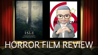 The Isle (2019) Horror Film Review