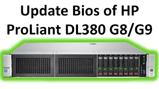 Update Bios firmware of HP ProLiant DL380 G8/G9 Servers from ILO Simple Step