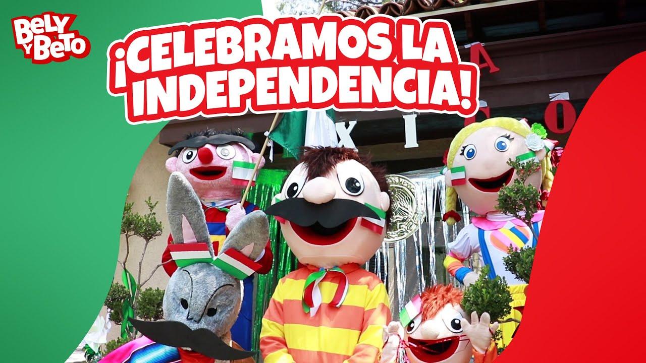 Celebramos la Independencia - Bely y Beto