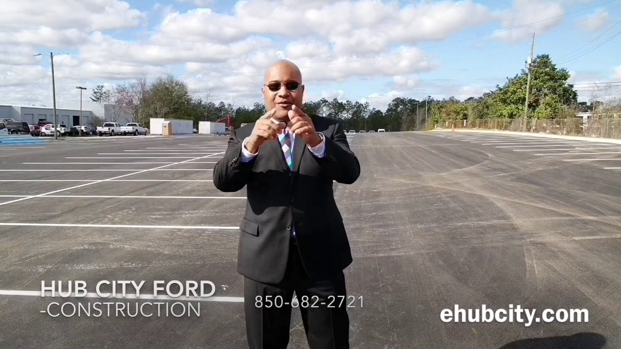 hub city ford crestview fl. new lot contsruction - youtube