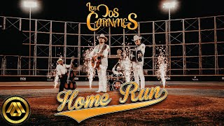 Los Dos Carnales - Home Run (Video Oficial)
