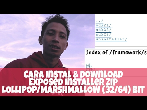Cara Instal Xposed Installer Android Lollipop & Marshmallow