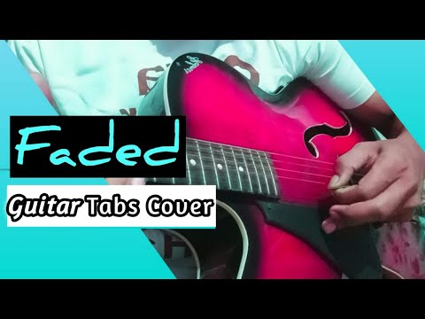 (alan-walker)-faded---guitar-cover-(with-tabs)-|-by-saurabh-mehar