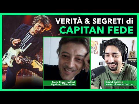 VERITÀ & SEGRETI di CAPITAN FEDE POGGIPOLLINI (cantautore e chitarrista di Ligabue) Podcast