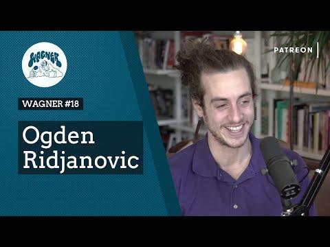 WAGNER #18 - Ogden Ridjanovic