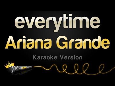 Ariana Grande - Everytime (Karaoke Version)