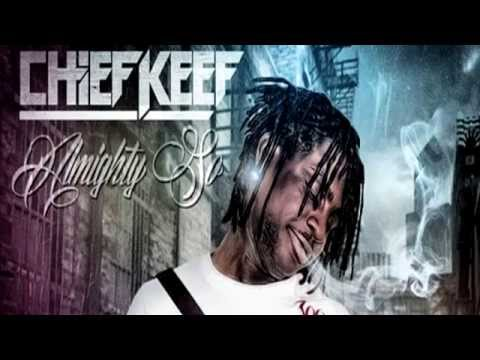 Chief Keef - Almighty So (FULL)