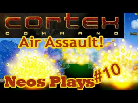 Air Assault! Cortex Command | Neos Plays