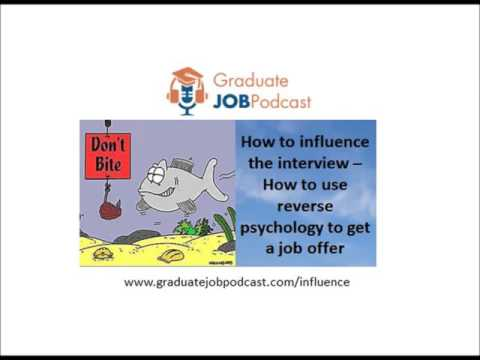 How to use reverse psychology to get a job offer - (Chris Delaney GJP #28)