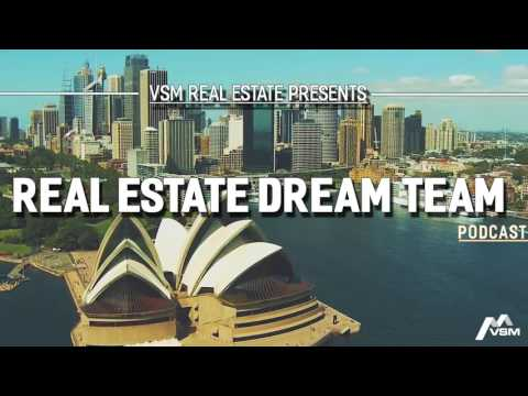 VSM Podcast #6 | Real Estate Dream Team