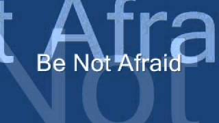 Be not Afraid by Arnel Aquino, SJ.wmv