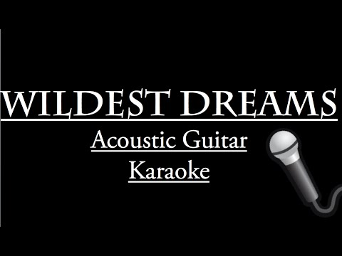 """WILDEST DREAMS"" 