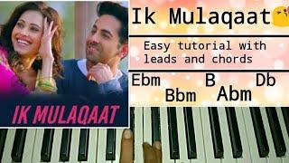 Ik Mulaqaat Dream Girl   Ayushmann Khurana, Nushrat Bharucha   Easy Piano Tutorial, Step by Step