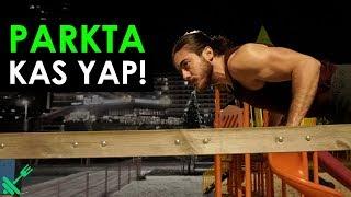 Parkta KAS YAP Street Workout Nasıl Yapılır