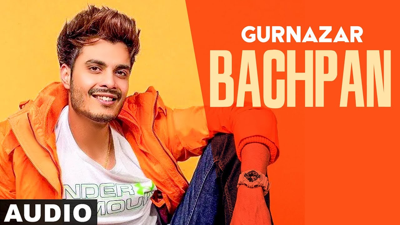 Bachpan (Full Audio) | Gurnazar | Exclusive Punjabi Song on NewSongsTV & Youtube | Speed Records