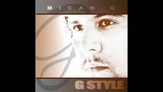 Micah G - Apple Of my Eye (Free Download)