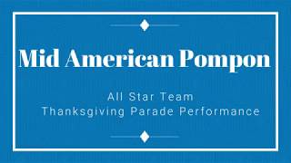 Mid American Pompon Parade Performance 2017