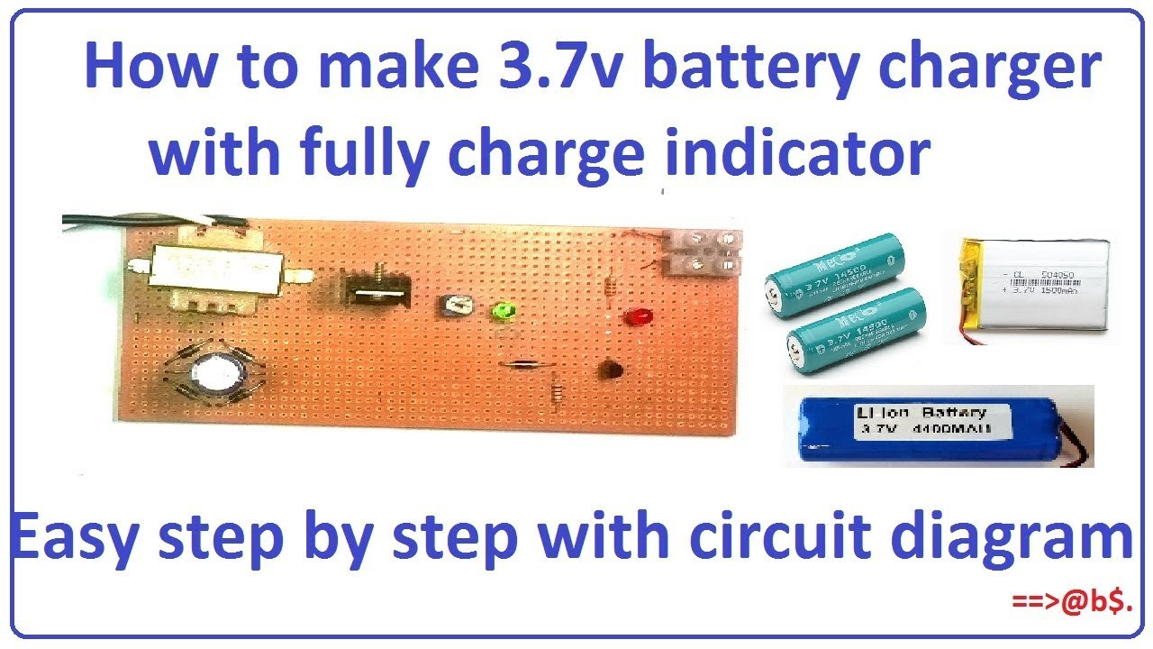 How To Make 37v Battery Charger With Fully Charge Indicator Very Circuit Diagram On 12 Volt Usb Easy