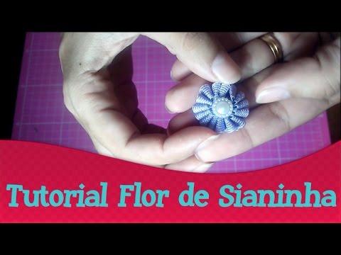 Tutorial Flor de Sianinha | Quinta das...
