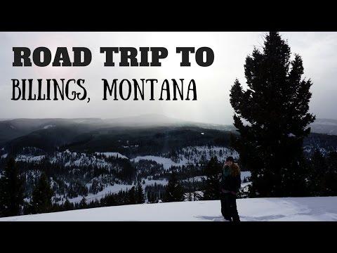 Road Trip to Billings, Montana