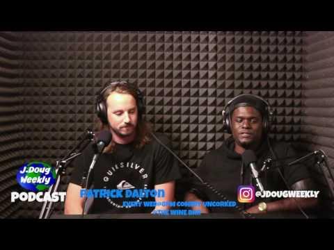 J.Doug Weekly Podcast feat Patrick Dalton
