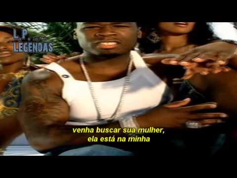 50 Cent - Just A Lil Bit LEGENDADO (PAULINHO)