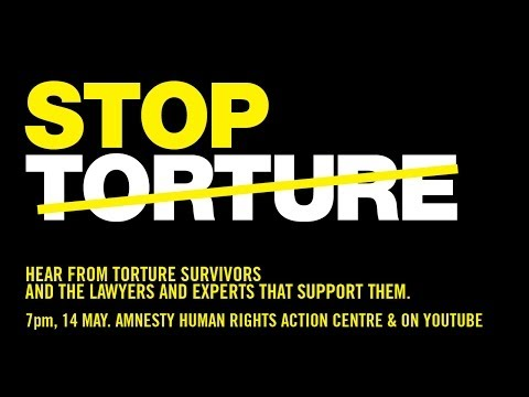 Stop Torture: Survivors and experts expose the truth