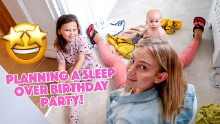 PLANNING A SLEEPOVER BIRTHDAY PARTY!