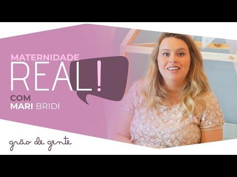 MATERNIDADE REAL: Mari Bridi conta as verdades sobre livre demanda
