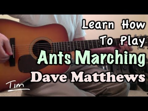 Dave Matthews Band Ants Marching Guitar Lesson, Chords, and Tutorial ...