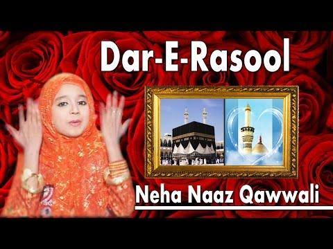 Dar-E-Rasool Par Salaam Ho Jaye | Neha Naaz Qawwali | Khwaja Chundri Rang Do | Hit Qawwali Song