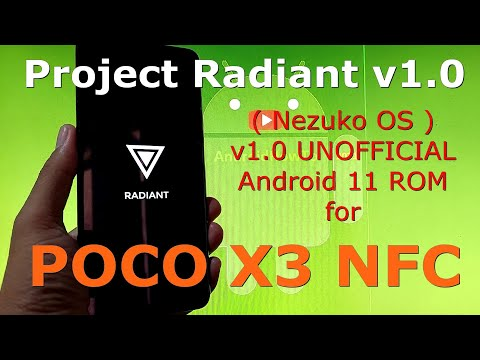 Project Radiant v1.0 ( NezukoOS ) for Poco X3 NFC Android 11