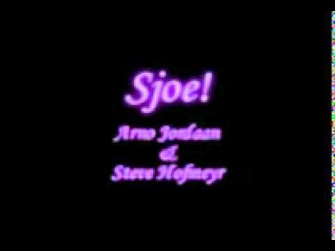 Arno Jordaan & Steve Hofmeyr  –  Sjoe.mpg