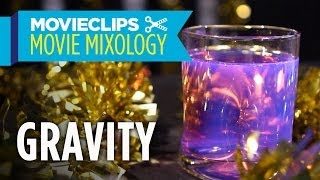 Movie Mixology: Oscar Edition (2014) - How To Make A Gravity