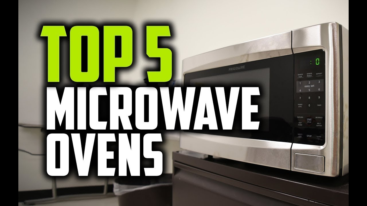 Best Microwaves In 2018 Which Is The
