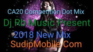 Tan Tana Tan Tanan Tanan--CA20 Face 2 Face Competition Mix-Dj Rb Present--SudipMobile.In.mp3
