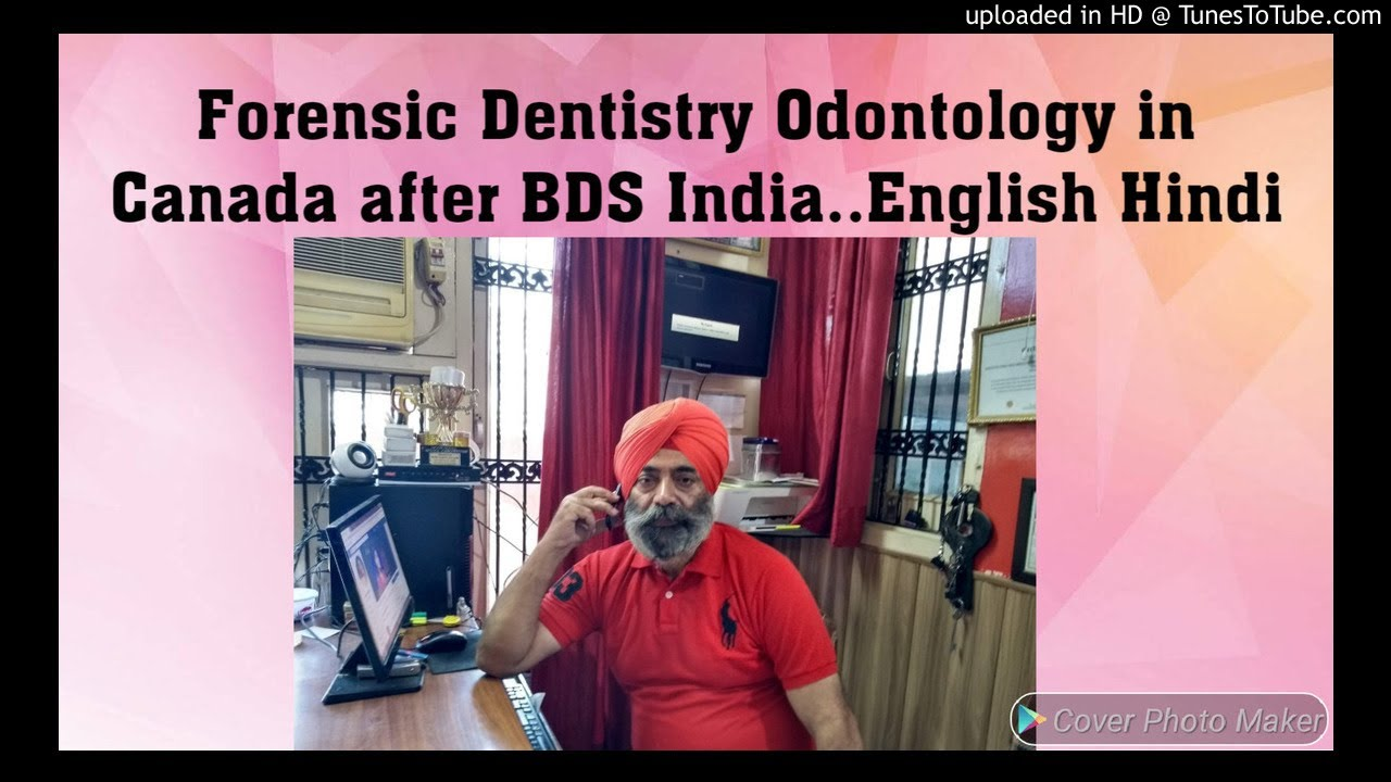 Forensic Dentistry Odontology In Canada After Bds India English Hindi 9872468540 9592649009 Youtube
