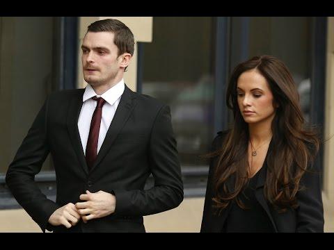 Adam Johnson's girlfriend tells court they've split up