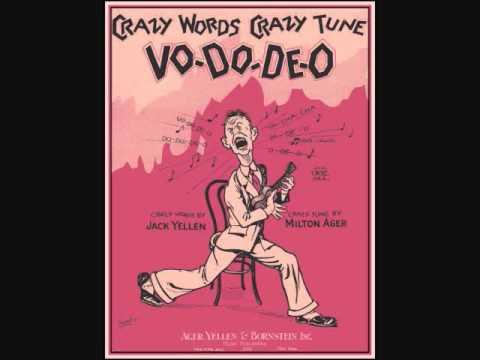 ���vo��o��7�:�_IrvingAaronsonandHisCommanders-CrazyWords,CrazyTune(Vo-Do-De-O)(1927)-YouTube