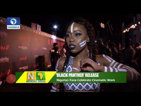 Nigerian Fans Celebrate 'Black Panther' Movie Release | Network Africa |