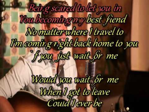 Would you wait for me | Brett Young | Karaoke