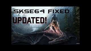 skse64 fix updated. How to fix and install skse64 2.0.10 (October 19th 2018)