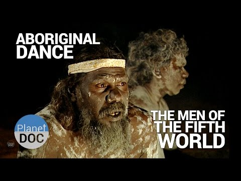 Aboriginal Dance. The Men of the Fifth World | Tribes - Planet Doc Full Documentaries
