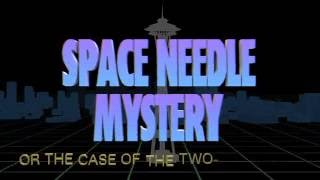 Space Needle Mystery