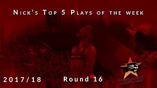 Nick's top 5 Perth Wildcats plays of the week - Round 16