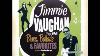 Jimmie Vaughan - Greenbacks